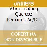 Ac/dc tribute cd musicale di Vitamin string quartet