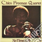 No time left cd musicale di Chico freeman quarte