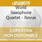 Revue cd musicale di World saxophone quar