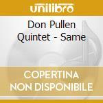 Same cd musicale di Don pullen quintet