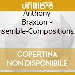 Ensemble-compositions 92 cd musicale di Anthony Braxton