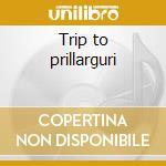Trip to prillarguri cd musicale di George russell sexte