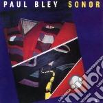 Paul Bley - Sonor cd musicale di Paul Bley