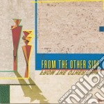 From The Other Side - From The Other Side cd musicale di From the other side