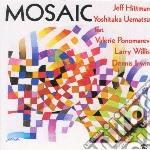 Jeff Hittman / Yoshitaka Uematsu - Mosaic cd musicale di Jeff/uemats Hittman