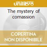 The mystery of comassion cd musicale di Tom Varner