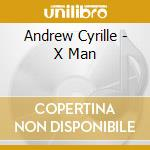 Andrew Cyrille - X Man cd musicale di Cyrille &rew