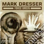 Force green - douglas dave cd musicale di Mark Dresser