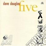 Five - douglas dave cd musicale di Dave Douglas