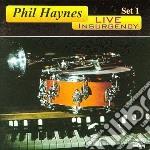 Phil Haynes - Live Insurgency - Set 1 cd musicale di Phil Haynes