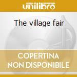 The village fair cd musicale di Guido manusardi sext
