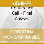 Conference call / final cd musicale di Gebhard Ullmann