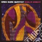 Greg Burk Quartet - Berlin Bright cd musicale di Greg burk quartet
