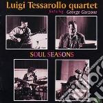 Luigi Tessarollo Qua - Soul Seasons cd musicale di Luigi tessarollo qua
