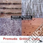 Premuda / Dalla / Grillini - Girasoli cd musicale di Premuda/grillini/dal