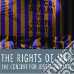 The Rights Of Man - The Concert For J.doherty cd musicale di The rights of man