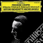 Chopin - 10 Mazurkas  Prelude Op.45  Ballade Op.23  Scherzo Op.31 - Michelangeli cd musicale di MICHELANGELI
