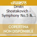 Shostakovich - Symphonies Nos.5 & 9 - Haitink cd musicale di SHOSTAKOVICH