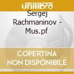 Rachmaninov - Mus.pf cd musicale di RACHMANINOV