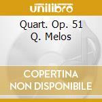 QUART. OP. 51 Q. MELOS cd musicale di BRAHMS