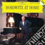 Vladimir Horowitz - Horowitz At Home cd musicale di HOROWITZ