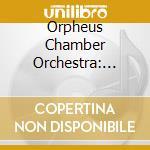 Orpheus Chamber Orchestra - Baroque Highlights cd musicale di ARTISTI VARI