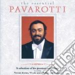 Luciano Pavarotti - The Essential cd musicale di PAVAROTTI LUCIANO