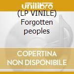 (LP VINILE) Forgotten peoples lp vinile di Veljo Tormis