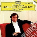 Chopin, F. - 4 Balladen/Klaviersonate cd musicale di CHOPIN