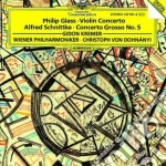 Glass - Violin Concerto / Schnittke - Concerto Grosso - Kremer / Dohnanyi  cd musicale di Philip Glass