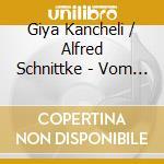Kancheli/schnittke - Vom Winde B..... cd musicale di KANCHELI/SCHNITTKE