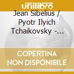 Sibelius / Tchaikovsky - Violin Concertos - Shaham/Sinopoli cd musicale di SIBELIUS