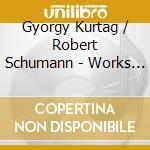 Kurtag - Hommage A R.sch cd musicale di KURTAG