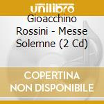 MESSE SOLENNELLE cd musicale di CHAILLY/OTCB