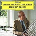 Debussy - Preludes Vol. I - Pollini cd musicale di DEBUSSY