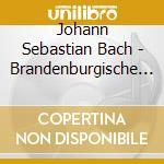 Bach - Brandenburgische Konzerte No. 4-6 - Mak cd musicale di MAK