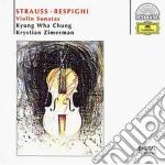Strauss / Respighi - Violin Sonatas - Kyung Wha Chung / Zimerman cd musicale di ZIMERMAN