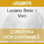 Luciano Berio - Voci-box cd musicale di Luciano Berio