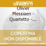 Messiaen - Quartetto - Chung cd musicale di MESSIAEN
