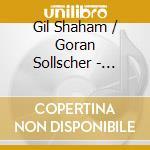 Gil Shaham / Göran Sollscher - Schubert For Two cd musicale di Shaham