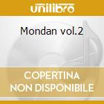 Mondan vol.2 cd musicale