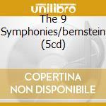 THE 9 SYMPHONIES/BERNSTEIN (5CD) cd musicale di BEETHOVEN L.V.