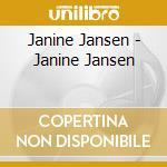 Janine Jansen - Janine Jansen cd musicale di Janine Jansen