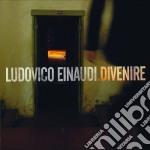 Ludovico Einaudi - Divenire cd musicale di Ludovico Einaudi