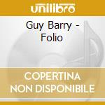 Guy Barry - Folio cd musicale di Guy Barry