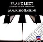 Liszt - 12 Etudes D'Execution Trascendante - Baglini cd musicale di BAGLINI