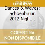 Dudamel - Schonbrunn 2012 cd musicale di Dudamel
