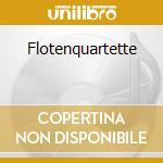 FLOTENQUARTETTE                           cd musicale di GOEBEL