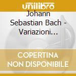 Bach - Variazioni Goldberg - Maisky/imai/rachlin cd musicale di Johann Sebastian Bach