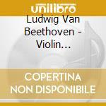 Beethoven - Conc. Per Vl - Mutter/karajan cd musicale di MUTTER/KARAJAN